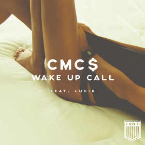 Wake Up Call (feat. Lucid)