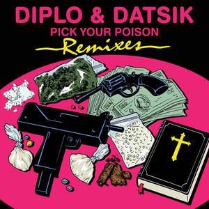 Pick Your Poison Remix EP