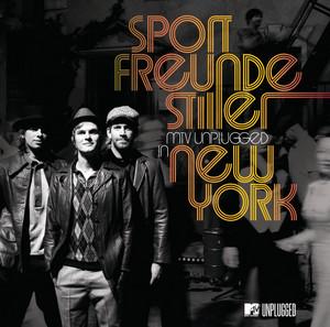 MTV Unplugged In New York - Sportfreunde Stiller