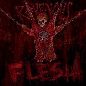 Ravenous Flesh