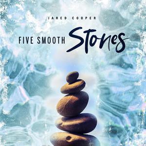 Jared Cooper - Five Smooth Stones