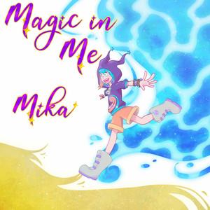 Magic In Me