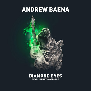 Diamond Eyes by Andrew Baena, Johnny Ciardullo