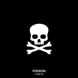 Poison (feat. Bria Lee)
