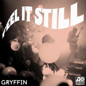 Feel It Still (Gryffin Remix)