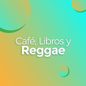 Café, Libros y Reggae