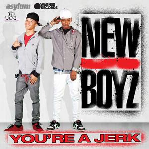 You're A Jerk