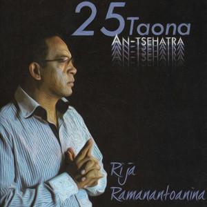 25 taona An'tsehatra (Rija Ramanantoanina)