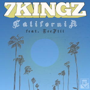 California (feat. Teeflii) - Single