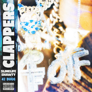Clappers (feat. 42 Dugg)