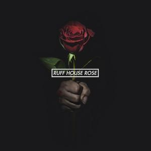 Ruff House Rose (Instrumental)