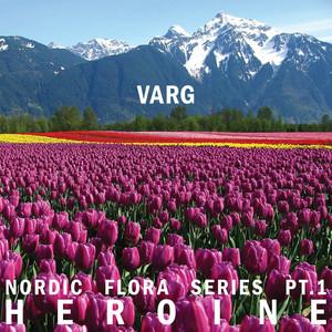 Nordic Flora Series, Pt. 1: Heroine