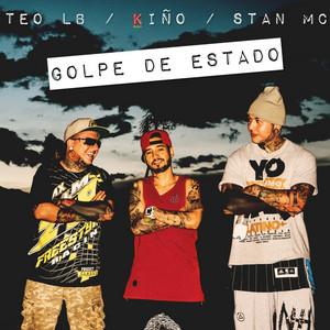 Golpe de Estado by Teo LB, Kiño, Stan Mc