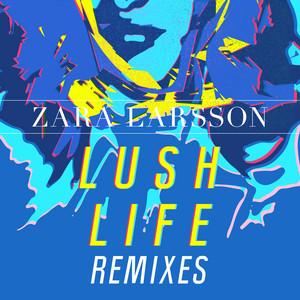Lush Life Remixes