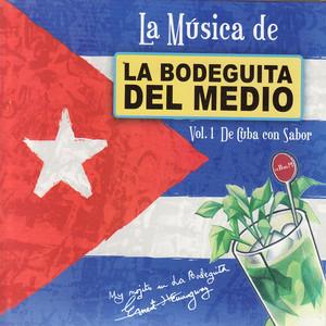 La Música de La Bodeguita: Vol. 1 De Cuba con Sabor - Joseíto Fernández
