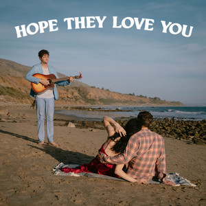 Hope They Love You cover art