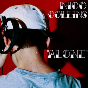 Alone - Nico Collins