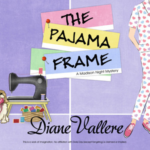 The Pajama Frame - A Madison Night Mystery 5 (Unabridged)