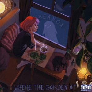 Where The Garden At