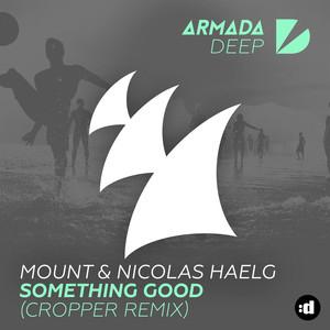 Something Good (Cropper Remix)