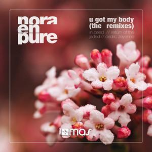 U Got My Body (The Remixes)