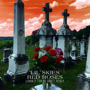 Red Roses - LIOHN's Tokyo Drift Remix by Lil Skies, LIOHN