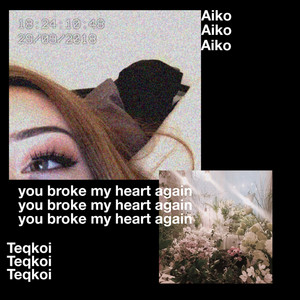You Broke My Heart Again