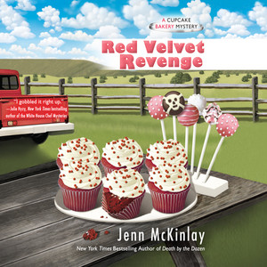 Red Velvet Revenge - A Cupcake Bakery Mystery, Book 4 (Unabridged)