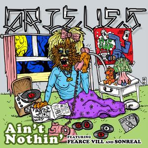 Ain't Nothin' (feat. Fearce Vill & SonReal)