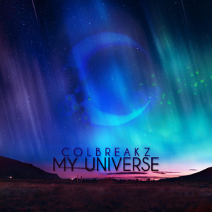 My Universe by ColBreakz