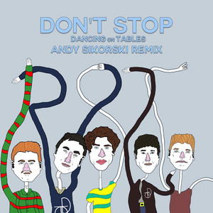 Don't Stop (Andy Sikorski Remix)