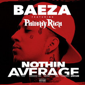 Nothin Average (feat. Philthy Rich) - Single