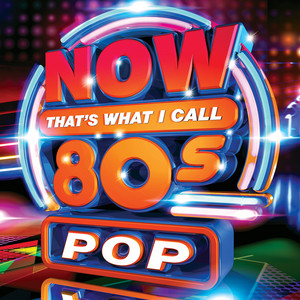 Now That's What I Call 80s Pop