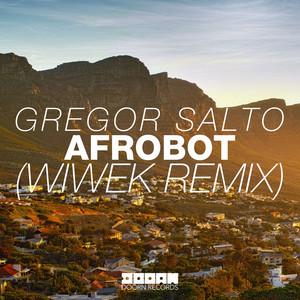 Afrobot (Wiwek Remix)