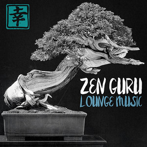 Zen Guru Lounge Music album