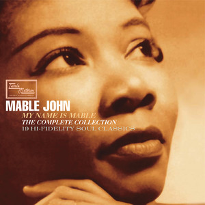 Who Wouldn't Love A Man Like That - First Version by Mable John