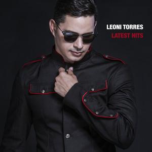 Leoni Torres Latest Hits - Leoni Torres