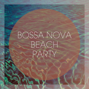 Bossa Nova Beach Party album
