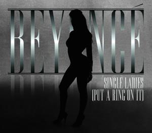 Single Ladies (Put A Ring On It) - Dance Remixes