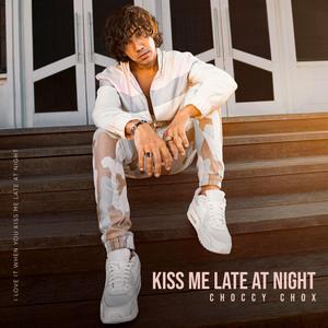 Kiss Me Late at Night