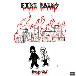 Fire Rains