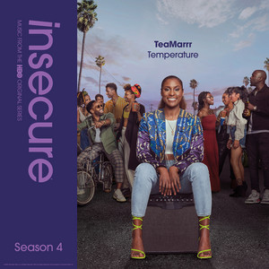 Temperature (from Insecure: Music From The HBO Original Series, Season 4)