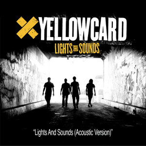Lights And Sounds Yellowcard Soundcheck (Acoustic)
