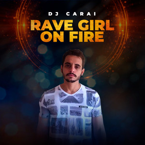 Rave Girl on Fire