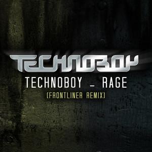 Rage - Frontliner Edit Remix by Technoboy