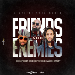 Friends and Enemies by Da Professor, Richie Stephens, Julian Marley