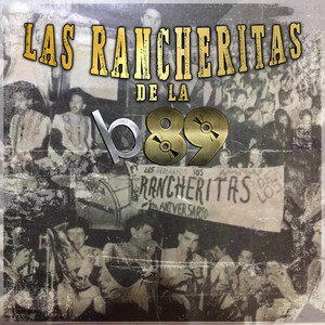 Las Rancheritas de la B89