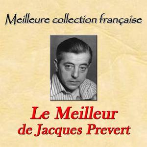 Meilleure collection française: Le Meilleur de Jacques Prévert Audiobook