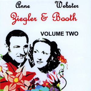 Timeless Voices: Webster Booth and Anne Ziegler, Vol. 2