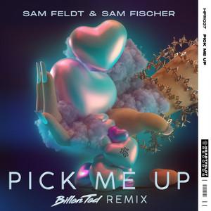 Pick Me Up - Billen Ted Remix